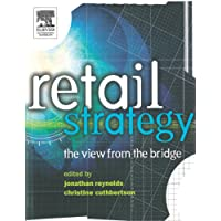Retail Strategy: The View from the Bridge