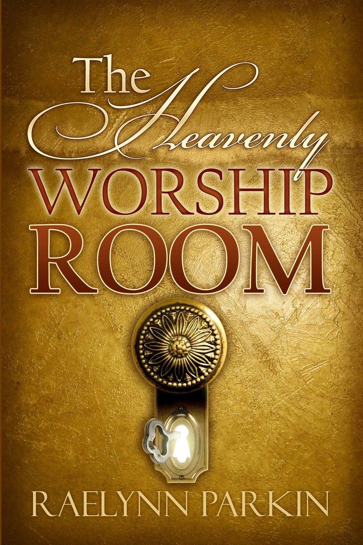 The Heavenly Worship Room pdf epub
