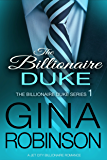 The Billionaire Duke (The Billionaire Duke Series Book 1)