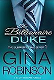The Billionaire Duke: A Jet City Billionaire Romance (The Billionaire Duke Series Book 1)