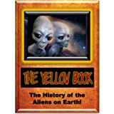 Yellow Book: History of the Aliens on Earth
