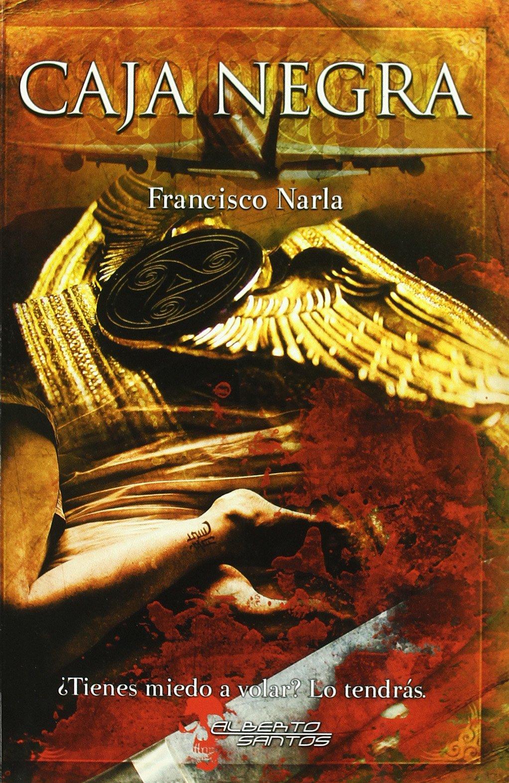 Caja negra (Narrativa fantástica): Amazon.es: Narla, Francisco: Libros