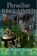 Paradise Reclaimed (The Will Traveller Chronicals Book 2) Kindle Edition