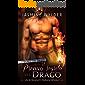 Il Premio segreto del Drago: Un Romanzo Paranormale (I Segreti del Drago Vol. 3)