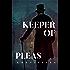 Keeper of Pleas: A Dark Victorian Crime Novel (Keeper of Pleas Mysteries Book 1)