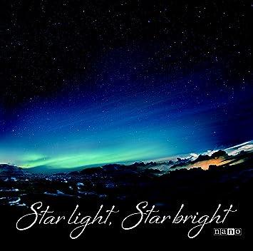 Star Light Star Bright >> Nano Star Light Star Bright Artist Version Amazon Com Music