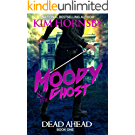Moody & The Ghost: DEAD AHEAD (English Edition)