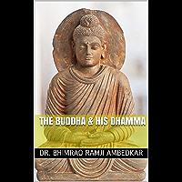 The Buddha & His Dhamma