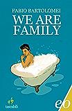 We Are Family (Dal mondo)