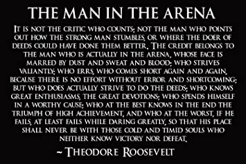 picture relating to Man in the Arena Free Printable called Theodore Roosevelt Guy Within just The Arena Poster Theodore Roosevelt Poster 18x24 (TEDDY4)
