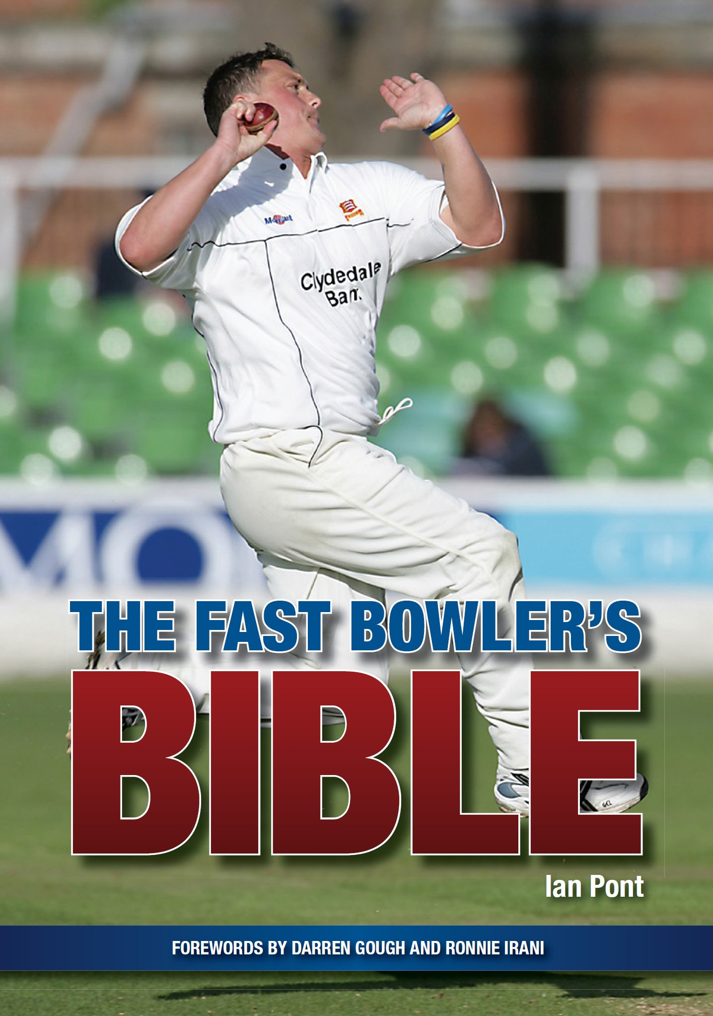Fast Bowler's Bible  English Edition