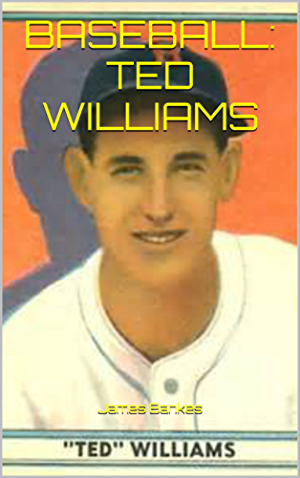 BASEBALL: TED WILLIAMS