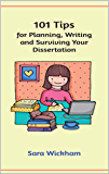 101 Tips for Planning, Writing and Surviving Your Dissertation (English Edition)