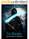 The Maestro (Cold Hollow Mysteries Book 3)