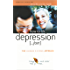 How to lift depression ... Fast (The Human Givens Approach Book 1)