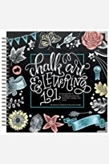Chalk Art and Lettering 101: An Introduction to Chalkboard Lettering, Illustration, Design, and More - Ebook Kindle Edition