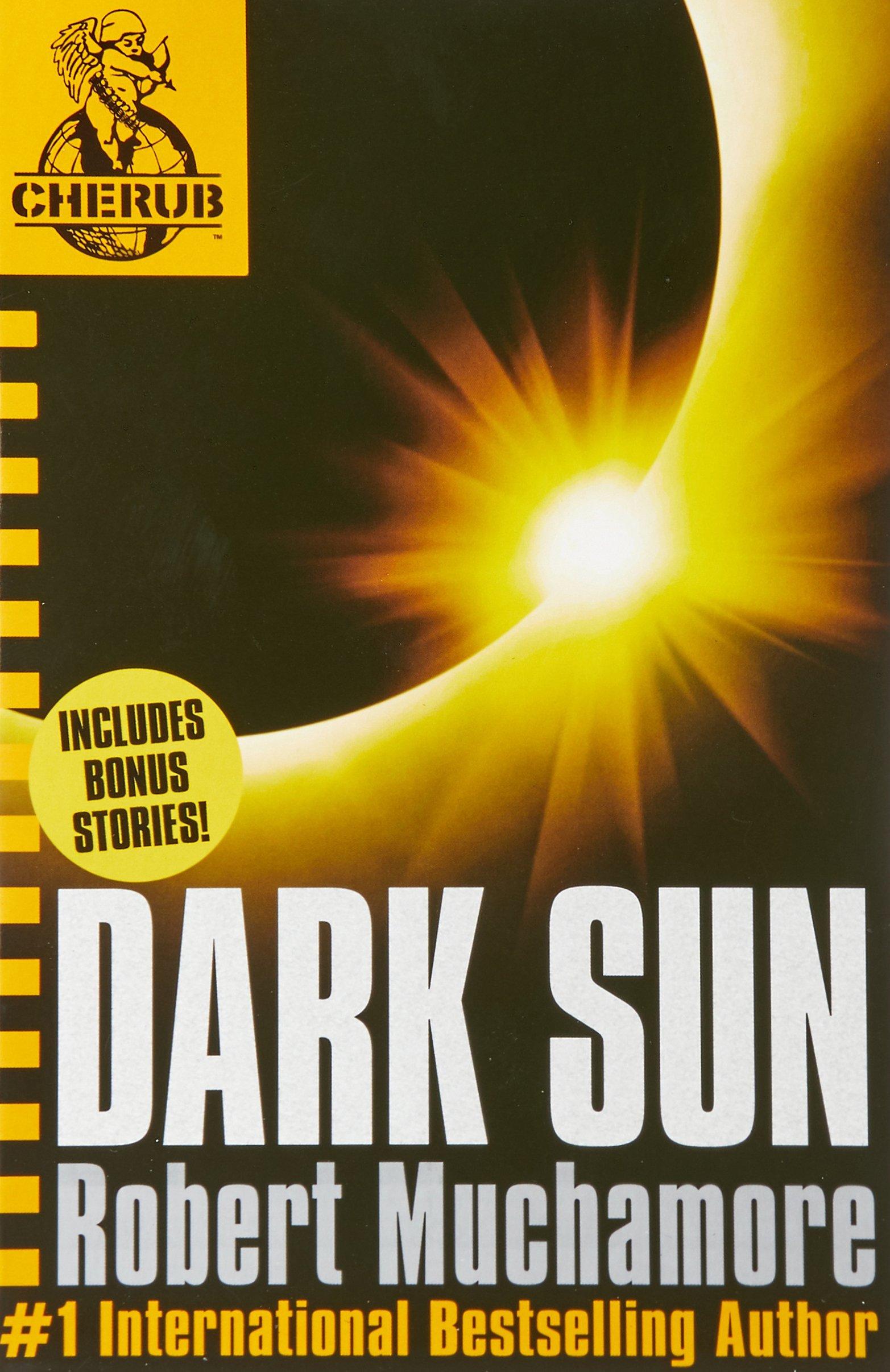 Dark Sun and other stories (CHERUB, Band 18)
