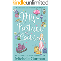 Misfortune Cookie: The witty feel good romcom about best friends and love (Single in the City Series Book 2)