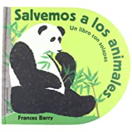 Salvemos A Los Animales / Lets Save the Animals (Spanish Edition)