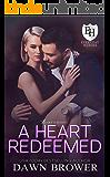 A Heart Redeemed: An Everyday Heroes World Novel (The Everyday Heroes World)