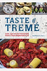 Taste of Tremé: Creole, Cajun, and Soul Food from New Orleans' Famous Neighborhood of Jazz Kindle Edition