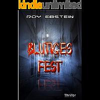 Blutiges Fest: Thriller