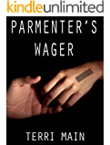Parmenter's Wager: A Short Story