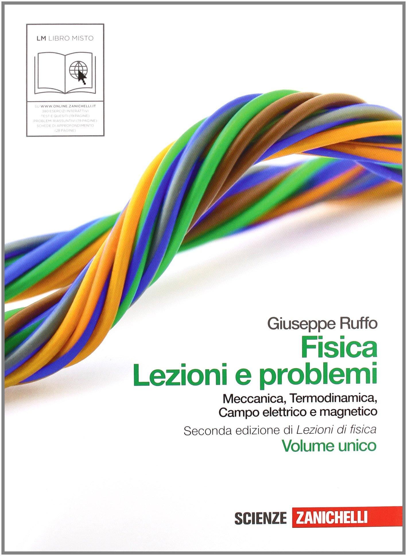 Fisica Lezioni e Problemi - Termodinamica, Onde, Elettromagnetismo