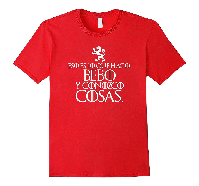 Amazon.com: Eso Es Lo Que Hago. Bebo Y Conozco Cosas T-shirt Top Tee: Clothing