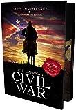 The American Civil War: 150th Anniversary Collector's Edition