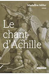 Le Chant d'Achille (French Edition) Kindle Edition