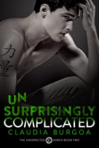 Unsurprisingly Complicated (Unexpected Book 2)