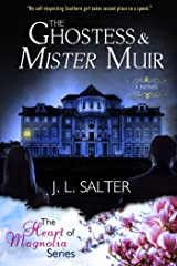 The Ghostess & Mister Muir (The Heart Of Magnolia) Kindle Edition