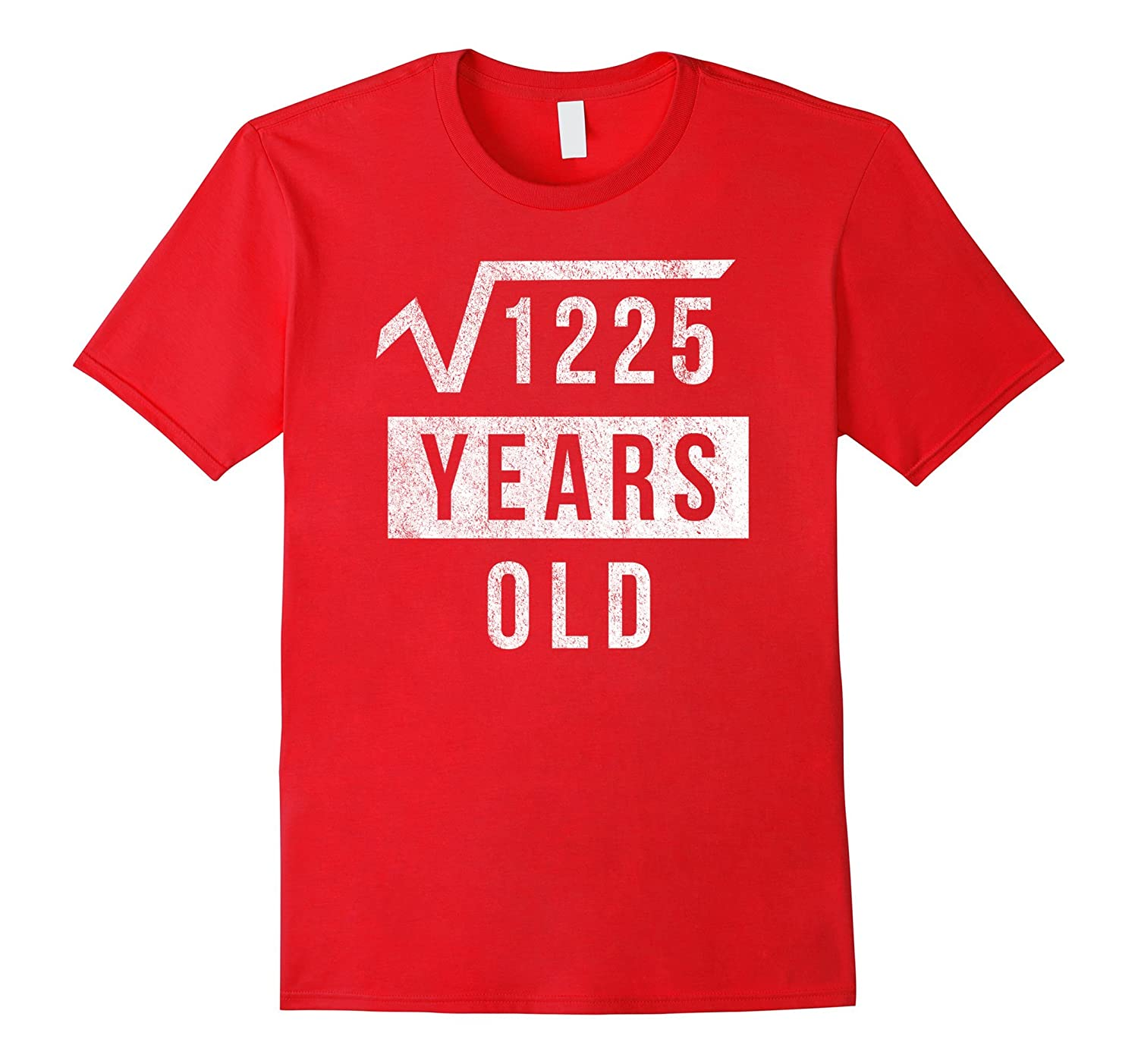 35th Birthday Gift 35 Yr Years Old Funny Square Root T Shirt-Art