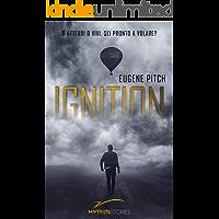 """Ignition: Uno spin-off di """"Conception - La Genesi della Perfezione"""" (Hyperstory)"""