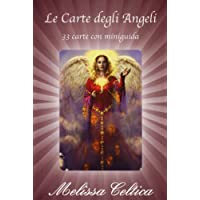 Le carte degli angeli. 33 carte con miniguida. Con 33 Carte