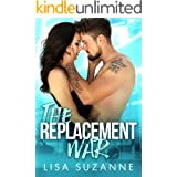 The Replacement War: A Rock Star Rom Com (My Favorite Band Book 6)