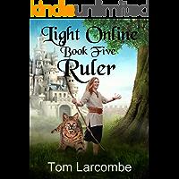 Light Online Book Five: Ruler book cover