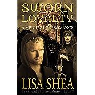 Sworn Loyalty - A Medieval Romance (The Sword of Glastonbury Series Book 7)