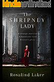 The Shripney Lady: A Haunting Romance