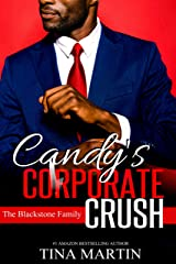 Candy's Corporate Crush (The Blackstone Family Book 4) Kindle Edition