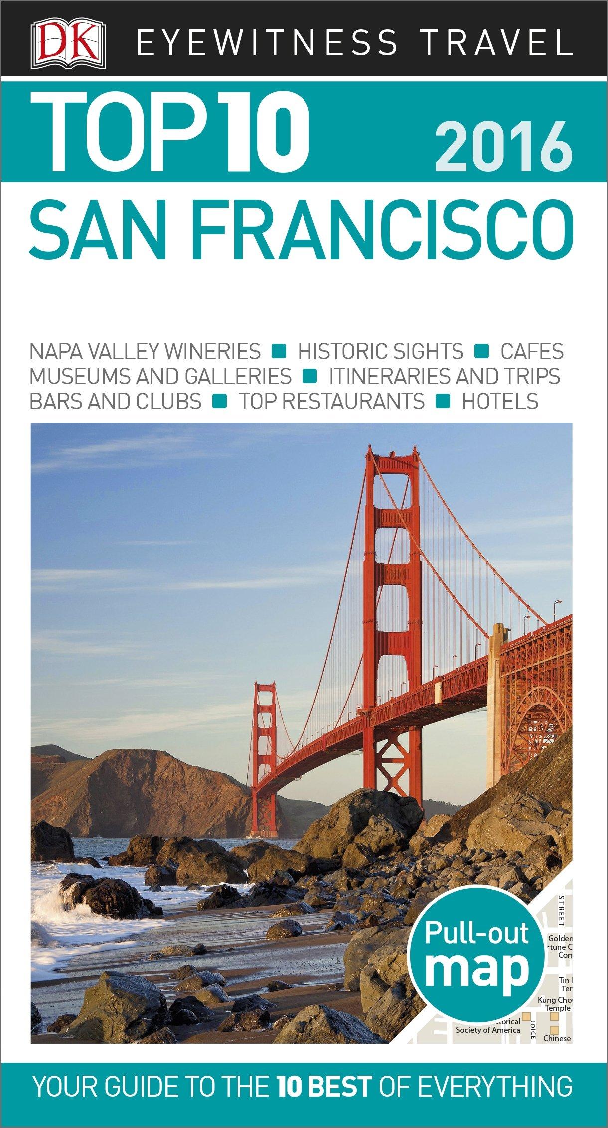 Top 10 San Francisco: 2018 (Eyewitness Top 10 Travel Guide)