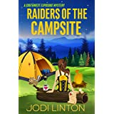 Raiders Of The Campsite: Cozy Mystery (A Southwest Exposure Mystery Book 3)