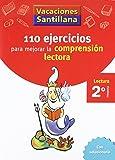 Vacaciones Santillana 110 Ejercicios Para Mejorar La Comprension Lectora 2 Primaria - 9788429408904