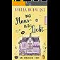 Das Haus aus Licht: Das magische Erbe (Lichtmagie 3)