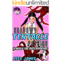 Shadowy Tentacle Passion: (A Magical Girl Erotic Adventure) (Magical Girl Chronicles Book 1) (English Edition)