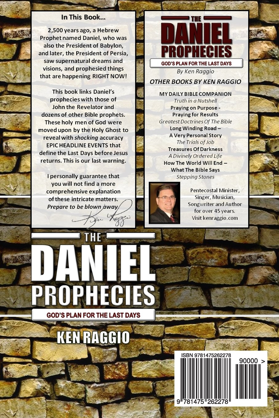 The Daniel Prophecies: God's Plan For The Last Days: Ken Raggio:  9781475262278: Amazon: Books