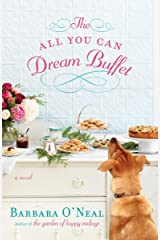 The All You Can Dream Buffet: A Novel Kindle Edition