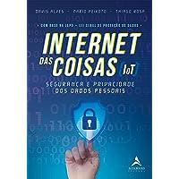 Internet Das Coisas (IoT): Segurança e Privacidade dos Dados Pessoais