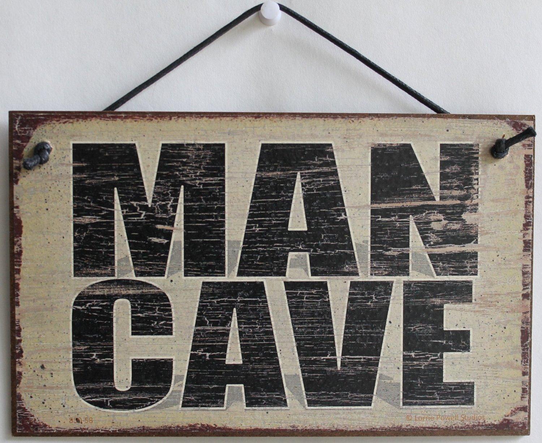 MAN CAVE Decorative Fun Universal Household Signs MAN CAVE Decorative Fun Universal Household Signs Egbert/'s Treasures 850-58 5x8 Vintage Style Sign Saying